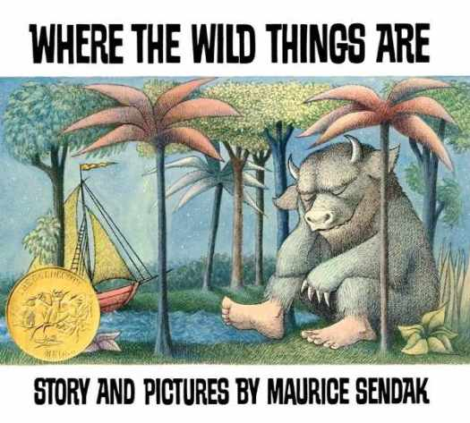 """Where the Wild Things Are"" -- Maurice Sendak"