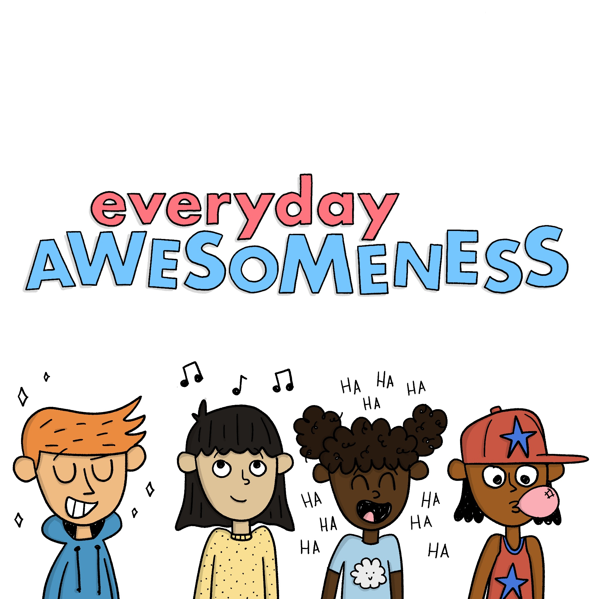 everyday AWESOMENESS.jpg